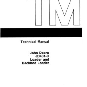 John Deere 401C Backhoe Loader Service Manual TM-1092