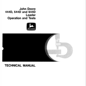 John Deere 444D, 544D and 644D Loader Service Manual TM-1341