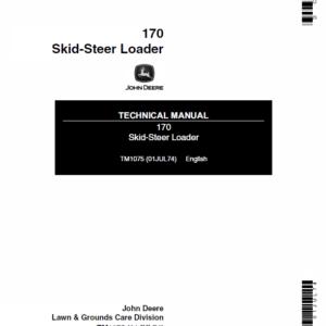 John Deere 170 Skid-Steer Loader Service Manual TM-1075