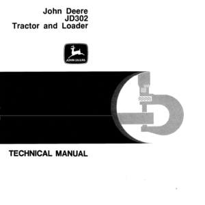 John Deere 302 Tractor and Loader Service Manual TM-1089