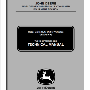 John Deere CS and CX Gator Utility Vehicles Service Manual TM-2119