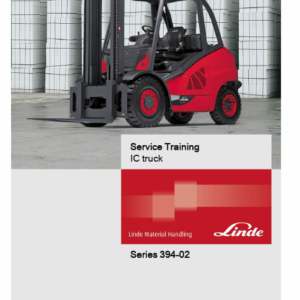 Linde 394 Forklift Truck H-Series: H40, H45, H50 Service Training (Workshop) Manual