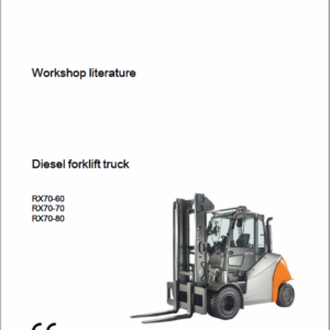 Still Electric Forklift Truck RX70: RX70-60, RX70-70, RX70-80 Repair Manual
