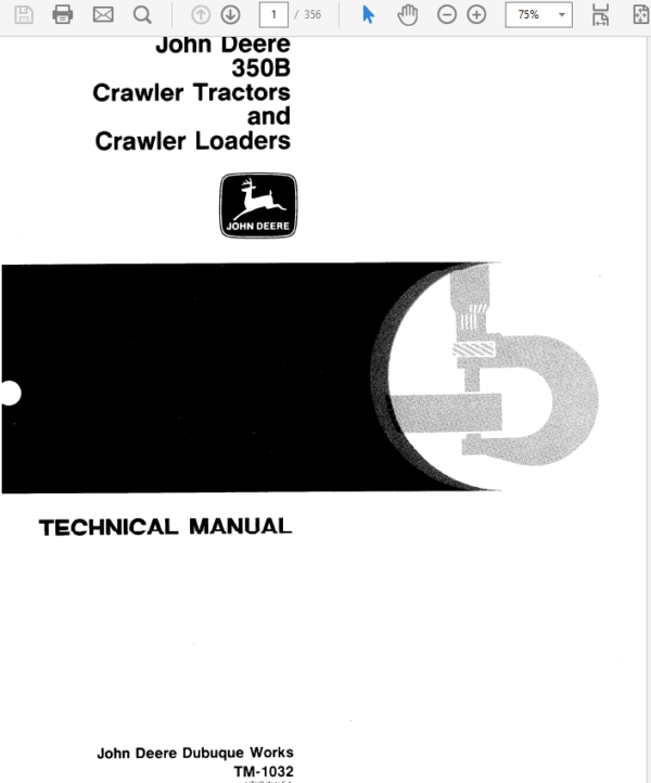 John Deere 350, 350B Crawler Tractor Loaders Service Manual TM-1032
