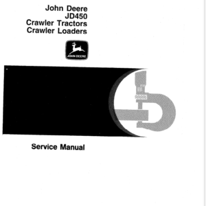 John Deere 450 Crawler Tractor and Loaders Technical Manual SM-2064