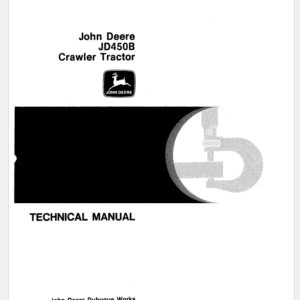 John Deere 450B Crawler Tractor Technical Manual TM-1033