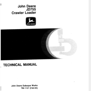 John Deere 755 Crawler Loader Service Manual TM-1137