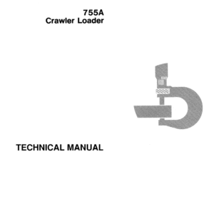 John Deere 755A Crawler Loader Service Manual TM-1231