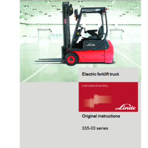 Linde Type 335-02 E-Series Electric Forklift Truck: E14, E16C, E18P, E20P Workshop Service Manual