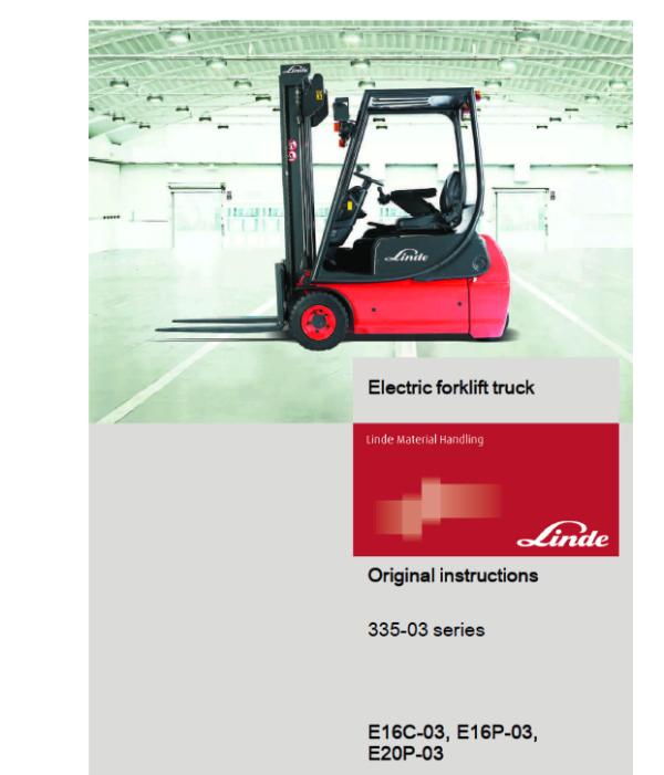 Linde Type 335-02 E-Series Electric Forklift Truck: E14, E16C, E18P, E20P Workshop Service Manual