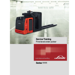Linde 1111 Order Picker: N20VI, N20VLI Service Training (Workshop) Manual