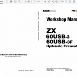 Hitachi ZX60USB-3 and ZX60USB-3F Excavator Service Manual