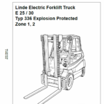 Linde Series 336 Electric Forklift Truck: E20, E25, E30 Workshop Service Manual