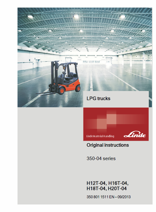 Linde Type 350 LPG Forklift Truck: H12, H16, H18, H20 Service Manual