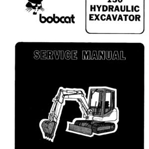 Bobcat 130 Hydraulic Excavator Service Manual