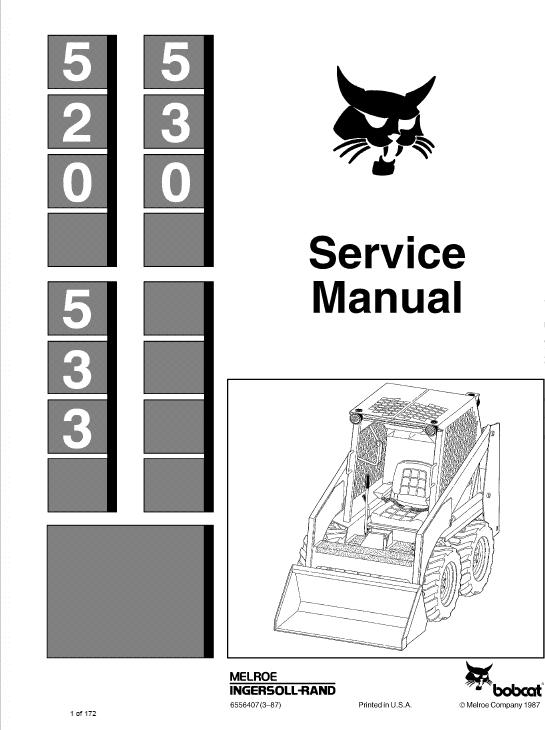 Bobcat 520, 530 and 533 Skid-Steer Loader Service Manual