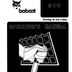 Bobcat 540, 543 and 543B Skid-Steer Loader Service Manual