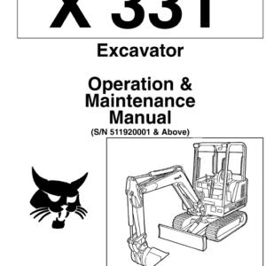Bobcat X331, X331E and X334 Excavator Service Manual