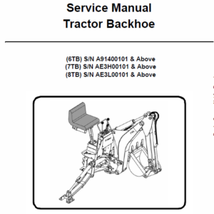 Bobcat 6TB, 7TB, 8TB Tractor Backhoe Service Manual Bobcat 6TB, 7TB, 8TB Tractor Backhoe Service Manual