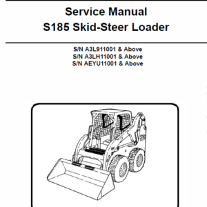 Bobcat S185 Skid-Steer Loader Schematics, Operating and Service Manual