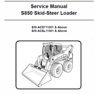 Bobcat S850 Skid-Steer Loader Service Manual