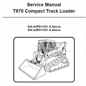 Bobcat T870 Loader Service Manual