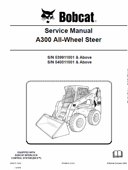 Bobcat A300 Wheel Steer Skid-Steer Loader Service Manual