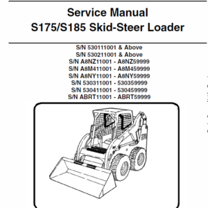 Bobcat S175 and S185 Skid-Steer Loader Service Manual