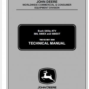 John Deere ATV 500, ATV 500EX, ATV 500EXT Buck Utility Technical Manual