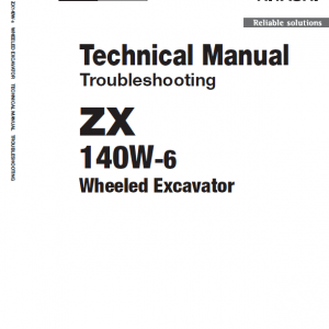 Hitachi ZX140-3 and ZX140-6 Excavator Service Manual
