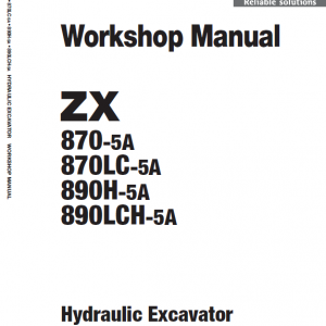 Hitachi Zx870-5a And 890h-5a Excavator Service Manual
