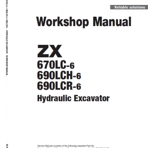 Hitachi ZX670LC-6, ZX690LCR-6 and ZX690LCH-6 Excavator Manual