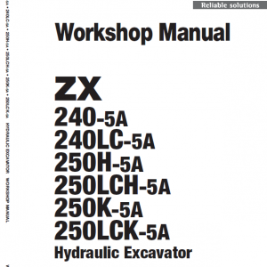 Hitachi Zx240-5a, Zx240lc-5a And Zx250lch-5a Excavator Manual