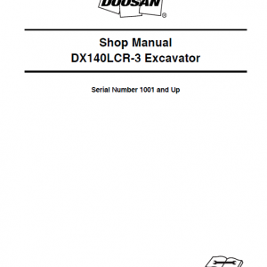 Doosan DX140LCR and DX140LCR-3 Excavator Service Manual