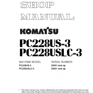 Komatsu PC228US-3 and PC228USLC-3 Excavator Service Manual