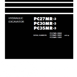 Komatsu PC27MR-3, PC30MR-3, PC35MR-3 Excavator Service Manual