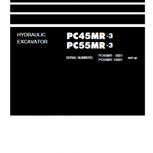Komatsu PC45MR-3, PC55MR-3 Excavator Service Manual