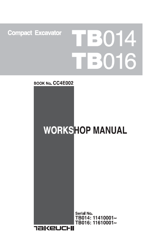 Takeuchi Tb014 And Tb016 Compact Excavator Service Manual