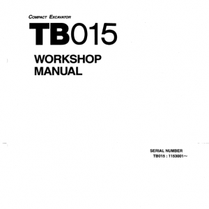 Takeuchi Tb015 Compact Excavator Service Manual