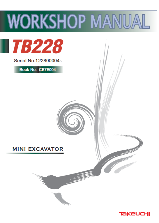 Takeuchi Tb228 Compact Excavator Service Manual