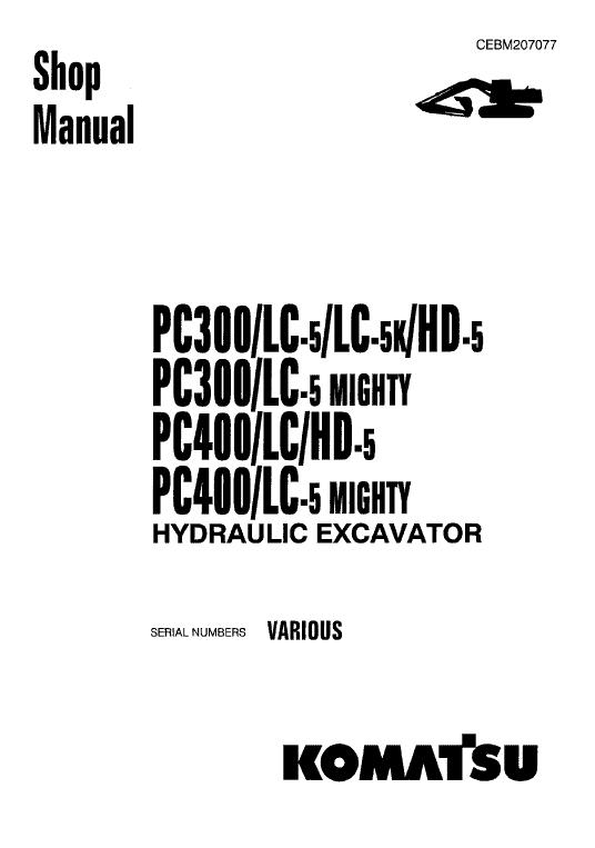 Komatsu Pc300-5, Pc300lc-5, Pc300hd-5 Excavator Service Manual