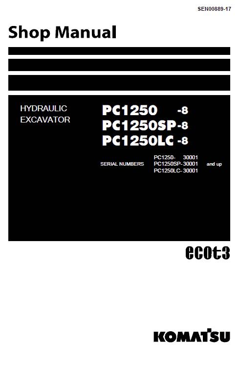 Komatsu PC1250-8, PC1250SP-8, PC1250LC-8 Excavator Service Manual