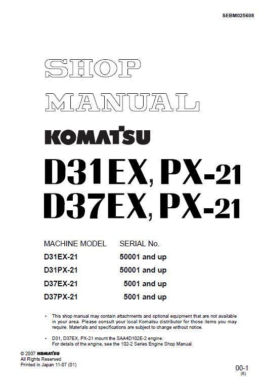Komatsu D31ex-21, D31px-21, D37ex-21, D37px-21 Dozer Manual