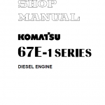 Komatsu 67E-1 Series 3D67E-1A Engine Manual