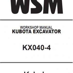 Kubota Kx040-4 Excavator Workshop Service Manual