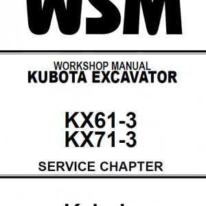 Kubota KX61-3, KX71-3 Excavator Workshop Service Manual
