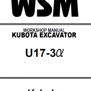 Kubota U17, U17-3a Excavator Workshop Service Manual