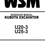 Kubota U20-3, U25-3 Excavator Workshop Manual