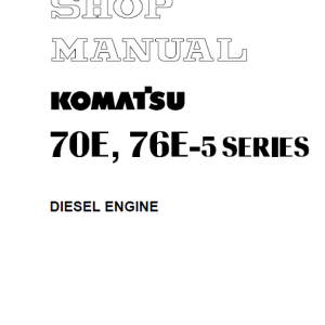 Komatsu 70e-5 Series (2d70e) & 76e-5 Series (3d76e) Engines Manual