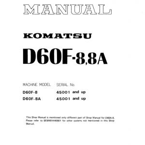 Komatsu D60F- 8, D60F- 8A Dozer Service Manual